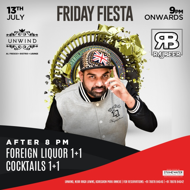 13th July - (Insta) Unwind - Friday Fiesta - Rajbeer