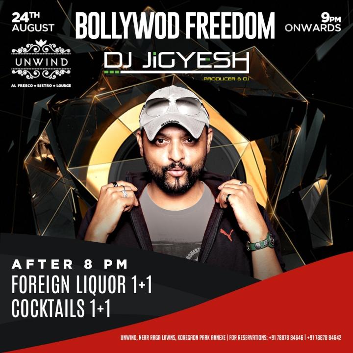 24th August - (Insta) Unwind - Bollywood Freedom - Jigiyesh.jpg