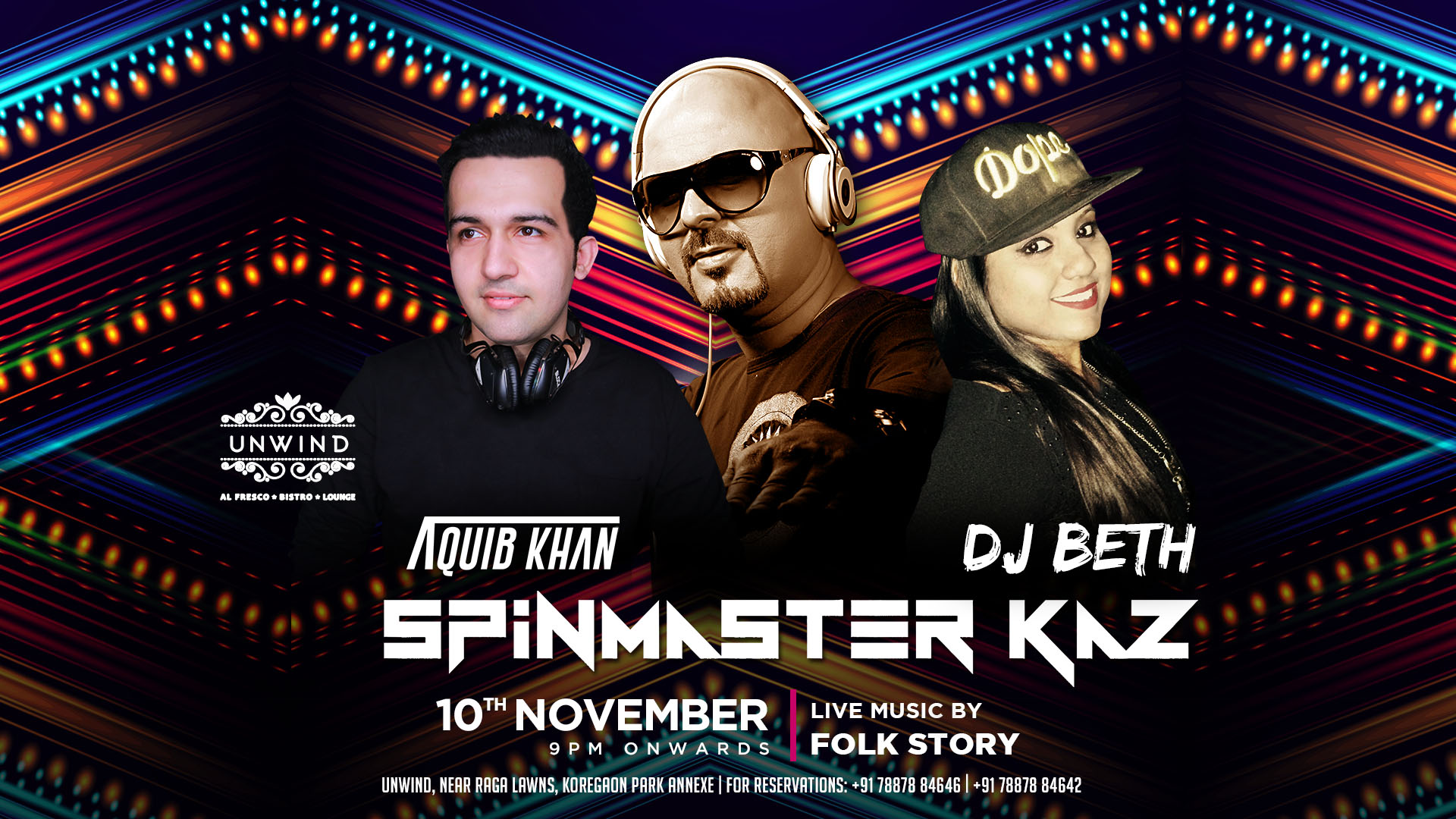 10th Nov - (Event Cover) Unwind - Kaz, Beth, Dj Aquib khan.JPG